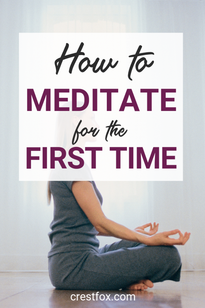 Learn how to meditate for the first time