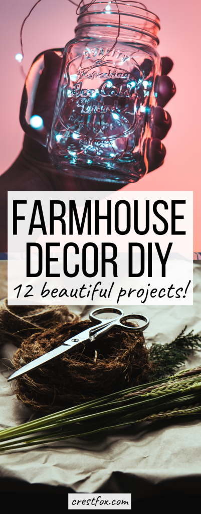 12 Farmhouse Decor DIY Projects - Get that beautiful, rustic look on a budget. Cheap DIY and craft projects for the bedroom, bathroom, kitchen, and living room.