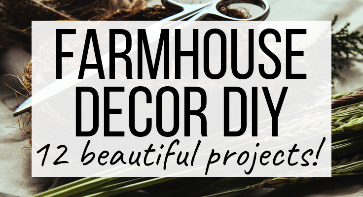 Farmhouse Decor DIY Cover