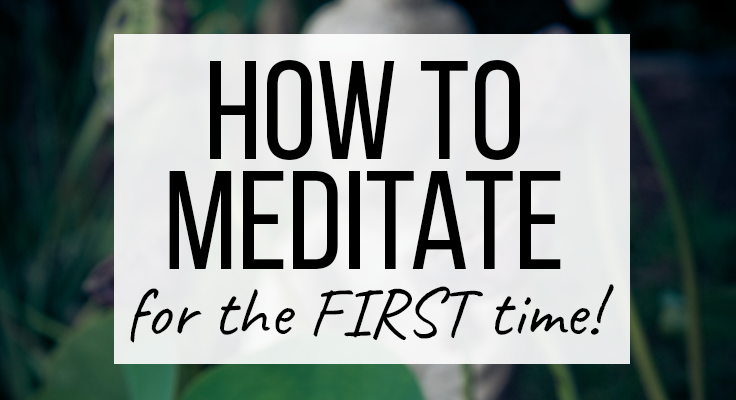 How to Meditate for the First Time Cover Image