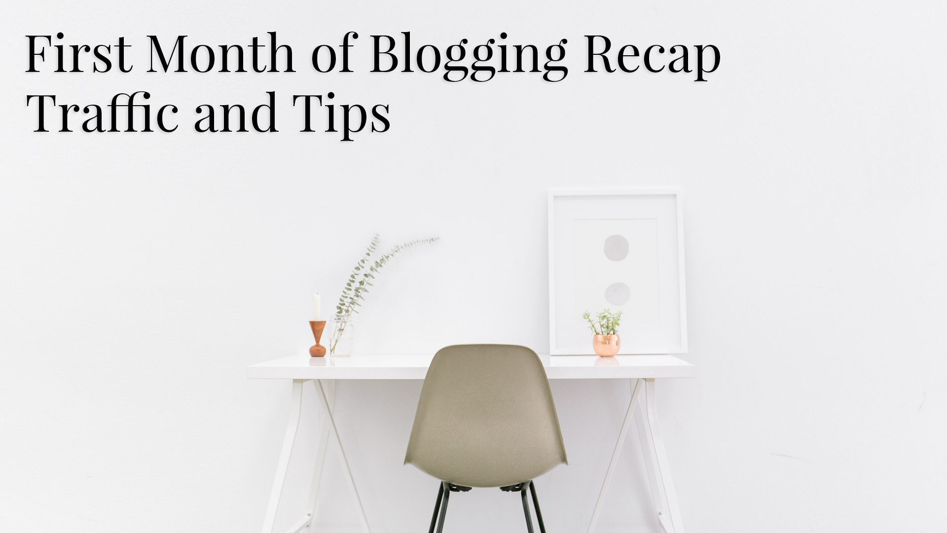 first month of blogging featured image