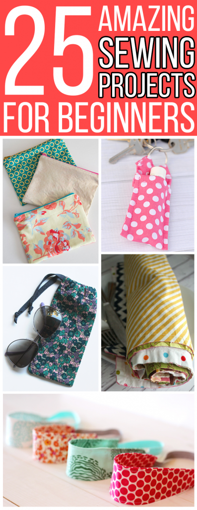 25 Amazing Sewing Projects for Beginners