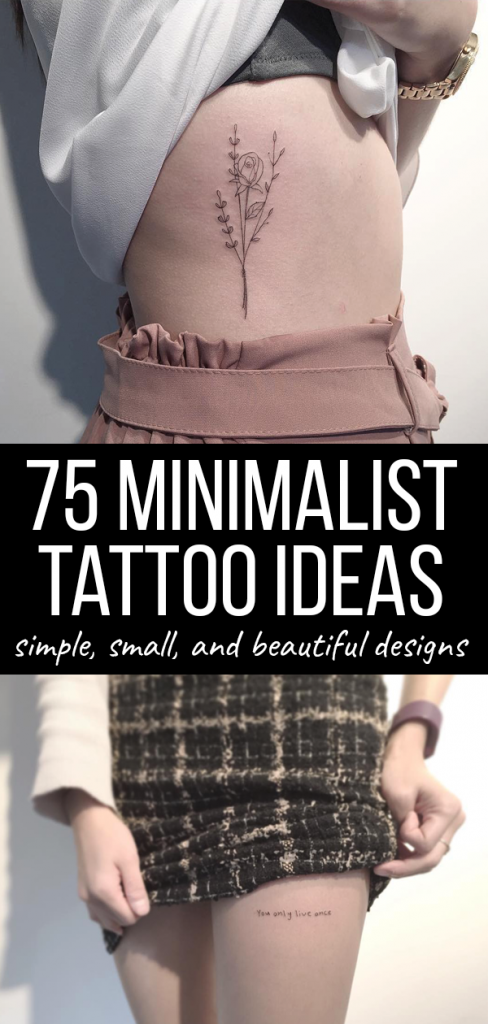 Check out these 75 minimalist tattoo ideas for women. Find a simple, small tattoo with meaning for your wrist, thigh, finger, ear, back, or anywhere!