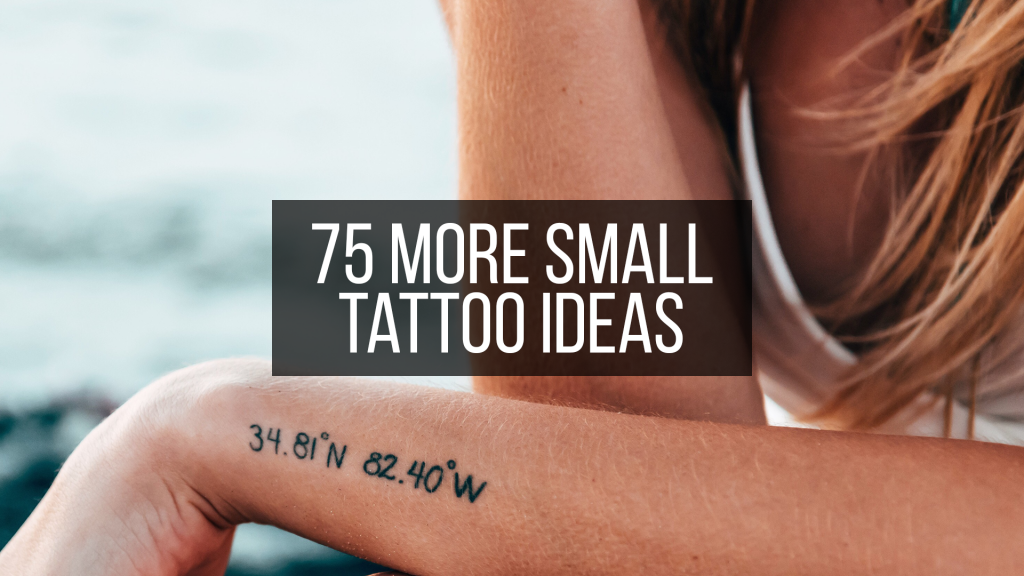 75 More Small Tattoo Ideas Featured Image