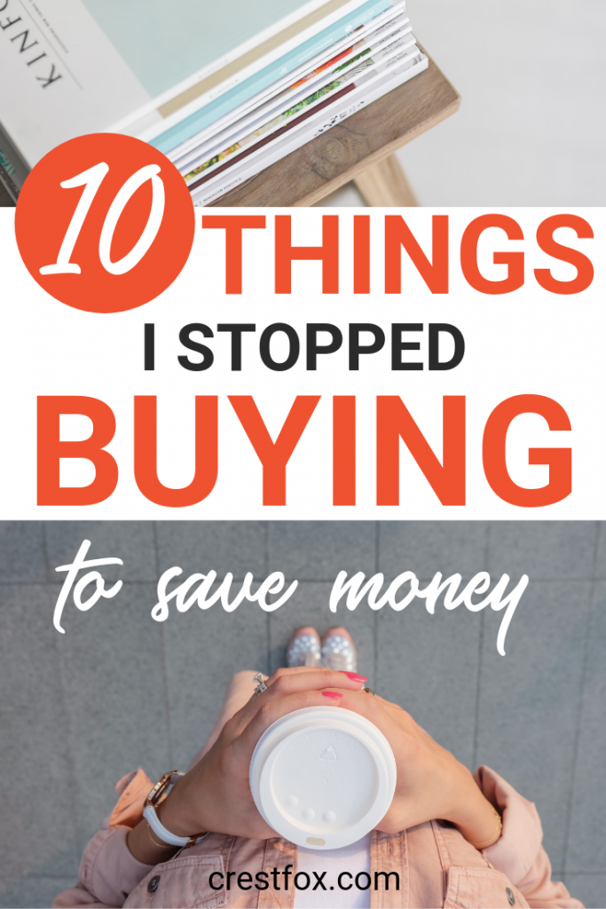 Thing I stopped buying to save money - pin for Pinterest