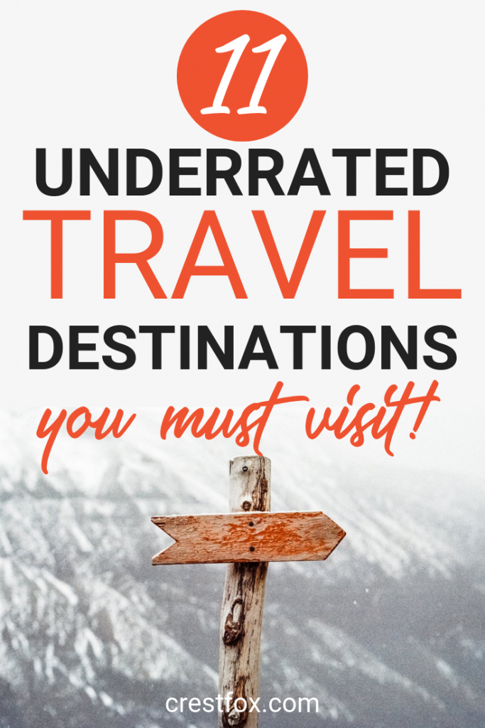 Underrated Travel Destinations Pin for Pinterest