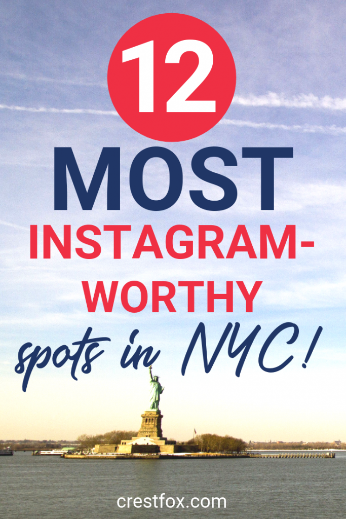 12 Most Instagram-Worthy Spots in NYC Pin for Pinterest