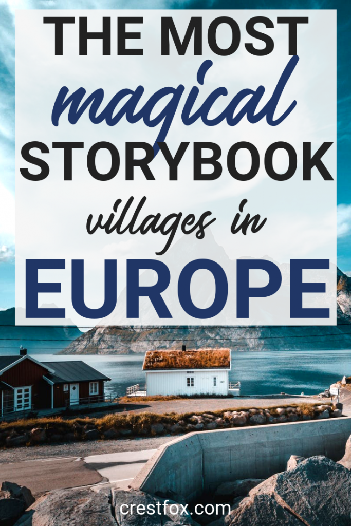 Magical Storybook Villages in Europe Pin for Pinterest