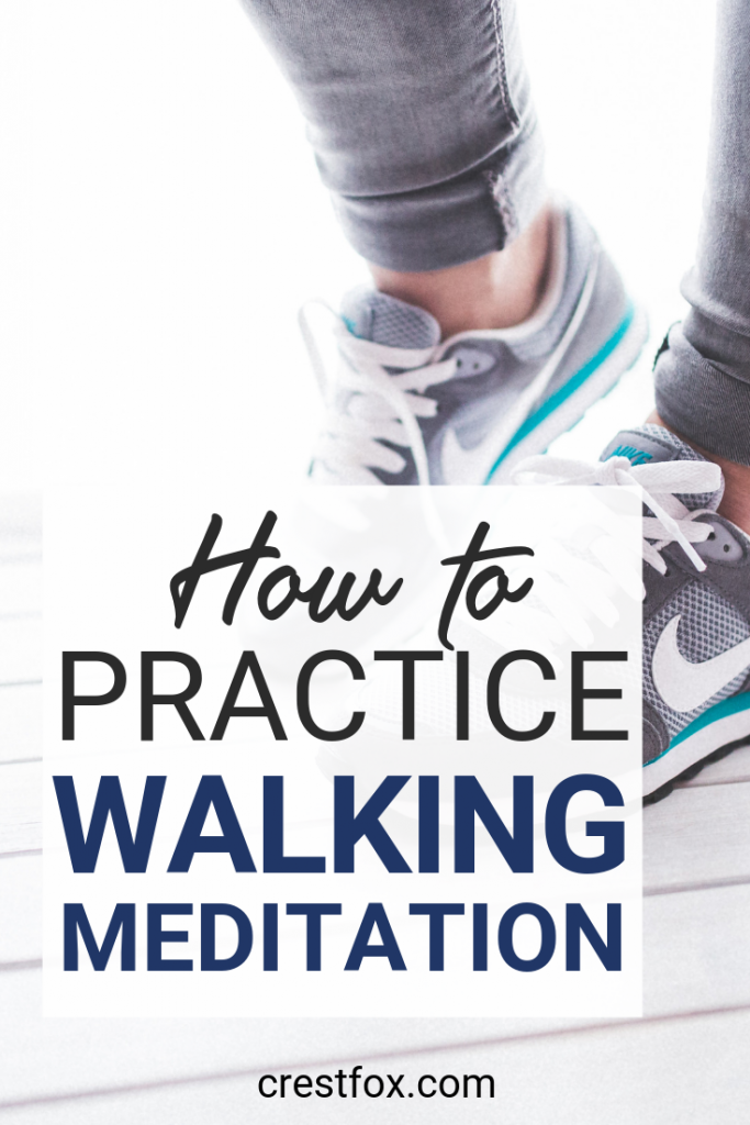 How to Practice Walking Meditation Pin for Pinterest