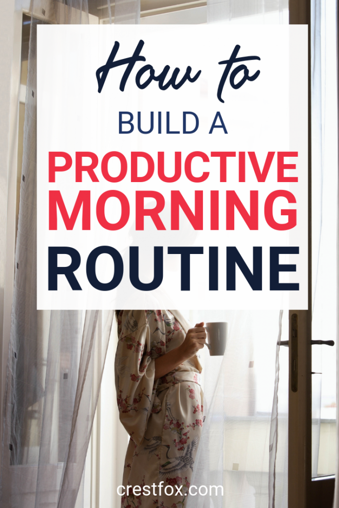 How to Build a Productive Morning Routine Pin for Pinterest