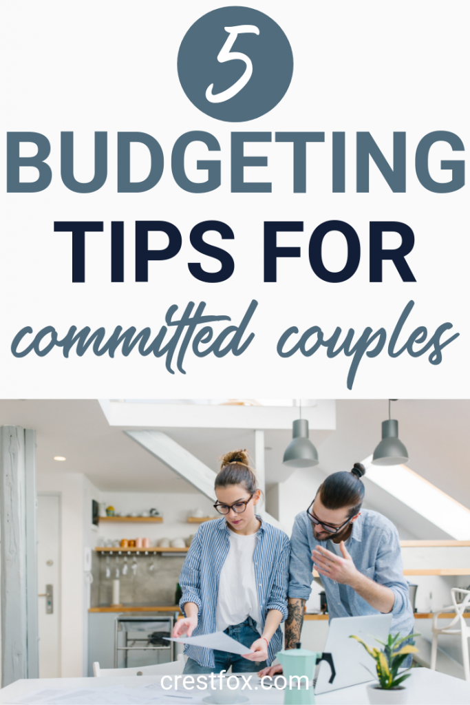 5 Budgeting Tips for Committed Couples