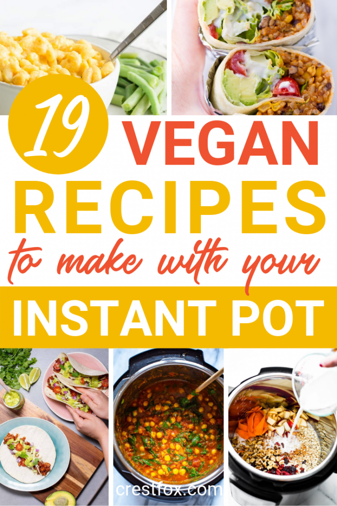 19 Vegan Recipes for the Instant Pot